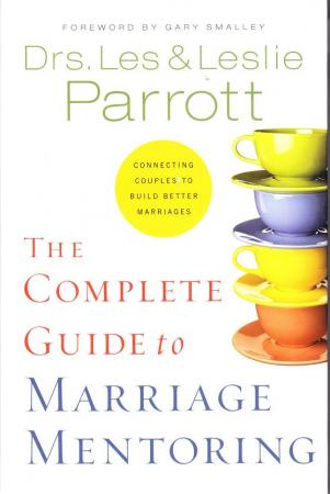 the complete guide to marriage mentoring The complete guide to marriage mentoring by leslie l parrott, 9780310270461, available at book depository with free delivery worldwide.