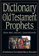 Dictionary of the Old Testament: Prophets (IVP Bible Dictionary) [Hardcover]