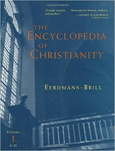 Encyclopedia of Christianity, Volume 1 (A-D), The