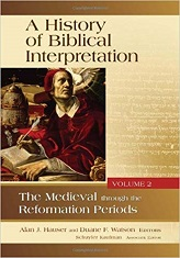 History of Biblical Interpretation, Vol 2: The Medieval through the Reformation Periods