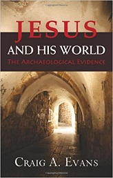 Jesus and His World: The Archaelogical Evidence