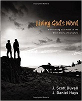 Living Gods Word: Discovering Our Place in the Great Story of Scripture ( Hadcover)