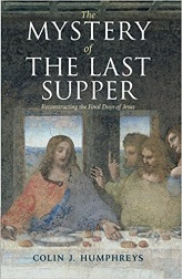 Mystery of the Last Supper: Reconstructing the Final Days of Jesus [Paperback]