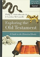Exploring the Old Testament, Volume 2: A Guide to the Historical Books
