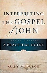 Interpreting the Gospel of John: A Practical Guide, 2nd edition