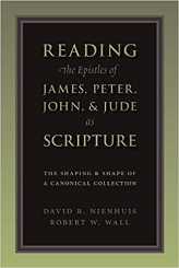 Reading the Epistles of James, Peter, John and Jude as Scripture