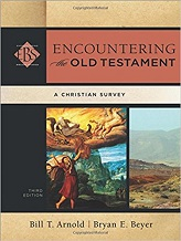 Encountering The Old Testament, 3rd edition [Hardcover]