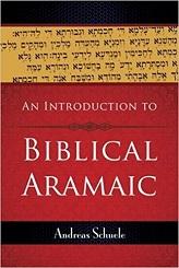 Introduction to Biblical Aramaic, An