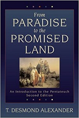 FROM PARADISE TO THE PROMISE LAND: AN INTRODUCTION TO THE PENTATEUCH, 2ND ED