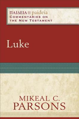 Luke - Paideia Commentary