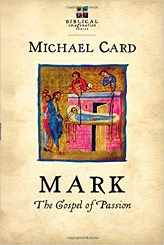 Mark - The Gospel of Passion