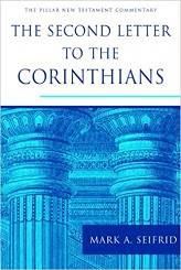 Second Letter to the Corinthians (The Pillar New Testament Commentary), The