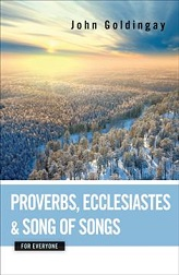 PROVERBS, ECCLESIASTES, AND SONG OF SONGS
