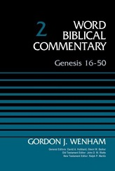 Genesis 16-50: Word Biblical Commentary Vol.2 [WBC 2]