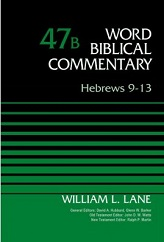 Hebrews 9-13: Word Biblical Commentary Vol.47b [WBC 47b]