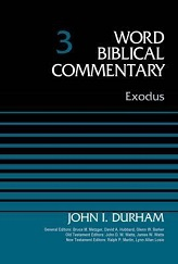 Exodus: Word Biblical Commentary Vol.3 [WBC 3]