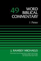 1 Peter: Word Biblical Commentary Vol.49 [WBC 49]
