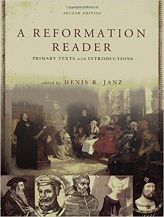REFORMATION READER: PRIMARY TEXTS WITH INTRODUCTIONS, 2ND ED.