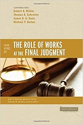 Four Views on the Role of Works at the Final Judgment