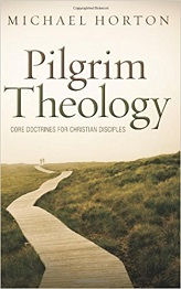 Pilgrim Theology: Core Doctrine for Christian Disciples