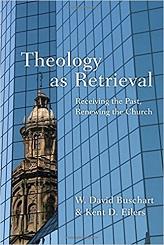 Theology as Retrieval