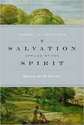 Salvation Applied by the Holy Spirit: Union with Christ