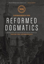 Reformed Dogmatics Volume 2