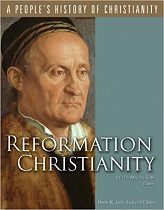 Reformation Christianity : A Peoples History Of Christianity