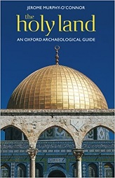 Holy Land: An Oxford Archaeological Guide (Oxford Archaeological Guides)
