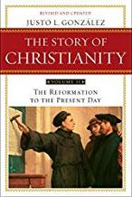 Story of Christianity, Vol. 2: The Reformation to the Present Day, The