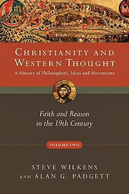 CHRISTIANITY AND WESTERN THOUGHT VOL:2 (SC)