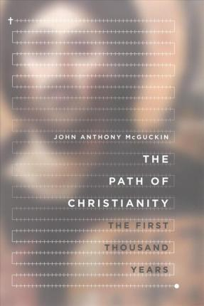 Path of Christianity: The First Thousand Years, The