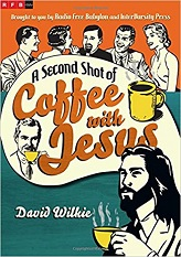 Second Shot of Coffee with Jesus, A
