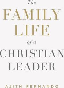 Family Life of a Christian Leader, The