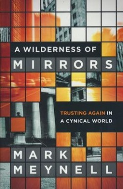 Wilderness of Mirrors, A