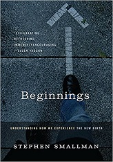 Beginnings: Understanding How We Experience the New Birth