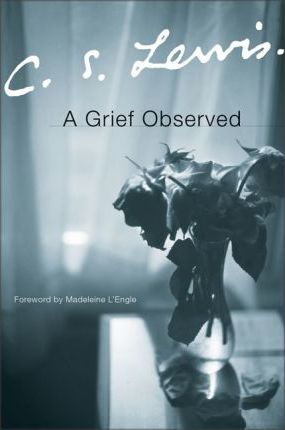 GRIEF OBSERVED, A