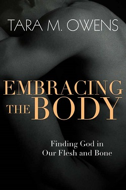 Embracing the Body