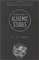 Invitation to Academic Studies: Faithful Learning, An