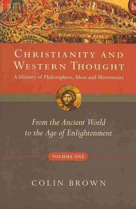 Christianity and Western Thought (vol.1) (SC)