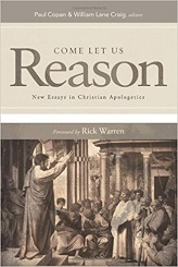 Come Let Reason Together: New Essays in Christian Apologetics