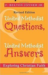 United Methodist Questions, United Methodist  Answers, Revised Edition