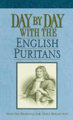 Day by Day with the English Puritans (SC)