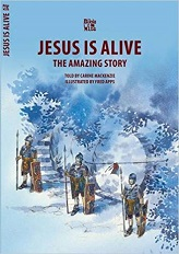 JESUS IS ALIVE: THE AMAZING STORIES (BIBLE WISE SERIES)
