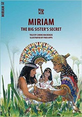 MIRIAM: BIG SISTER'S SECRET (BIBLE WISE SERIES)