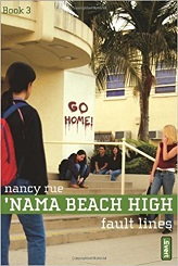 Fault Lines ('Nama Beach High)