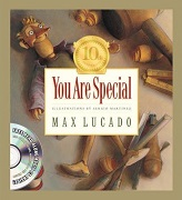 You Are Special (Tenth Anniversary Limited Edition) (Max Lucado's Wemmicks series)