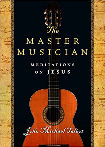 Master Musician: Meditations on Jesus, The