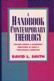 Handbook of Contemporary Theology, A