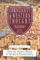 CHRISTIANITY AND WESTERN THOUGHT VOL:1